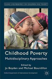 Childhood Poverty: Multidisciplinary Approaches
