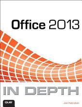 Office 2013 In Depth