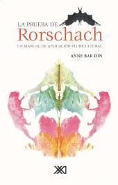 La Prueba Del Rorschach: Un manual de aplicación Pluricultural