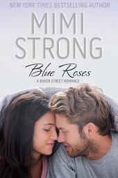 Blue Roses: A Baker Street Romance