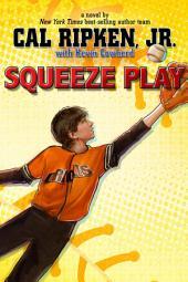 Cal Ripken, Jr.'s All-Stars: Squeeze Play