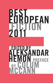 Best European Fiction 2011 (Best European Fiction)