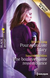 Pour retrouver Mary - Une bouleversante ressemblance