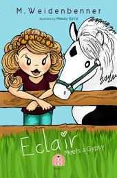 Eclair Meets a Gypsy
