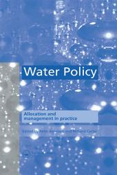 Water Policy: Allocation and management in practice