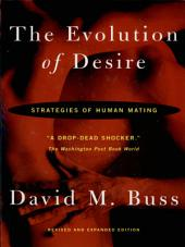 The Evolution Of Desire - Revised