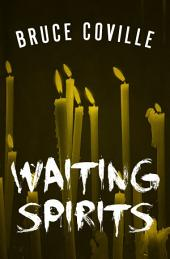 Waiting Spirits