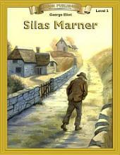 Silas Marner: Abridged & Adapted Classics