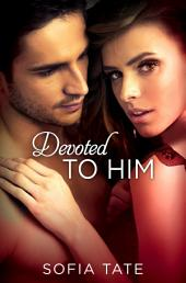 Devoted to Him