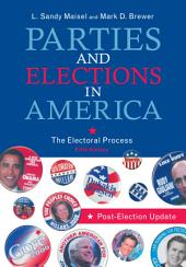 Parties and Elections in America: The Electoral Process, Edition 5