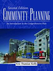 Community Planning: An Introduction to the Comprehensive Plan, Second Edition