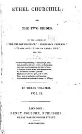 Ethel Churchill: Or, The Two Brides ...