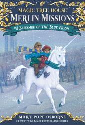 Magic Tree House #36: Blizzard of the Blue Moon