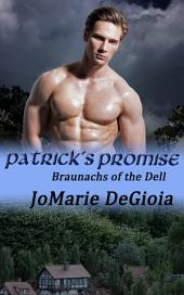 Patrick's Promise: Braunachs of the Dell Book 2