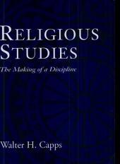 Religious Studies: The Making of a Discipline