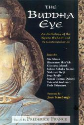 The Buddha Eye: An Anthology of the Kyoto School and Its Contemporaries