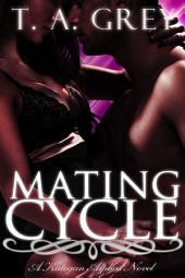 Mating Cycle: The Kategan Alphas, #1