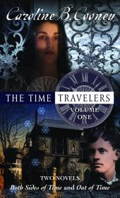 The Time Travelers: Volume One, Volume 1