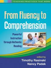 From Fluency to Comprehension: Powerful Instruction through Authentic Reading