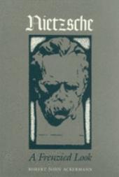 Nietzsche: A Frenzied Look