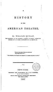 A History of the American Theatre