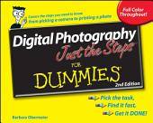 Digital Photography Just the Steps For Dummies: Edition 2