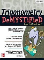Trigonometry Demystified 2/E: Edition 2
