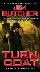 Turn Coat: A Novel of the Dresden Files