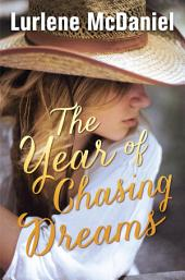 The Year of Chasing Dreams