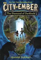 The Diamond of Darkhold: The Fourth Book of Ember