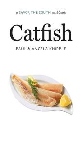 Catfish: a Savor the South cookbook