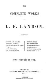 The Complete Works of L. E. Landon ...