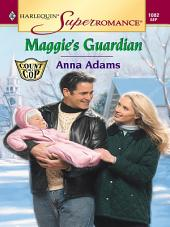 Maggie's Guardian
