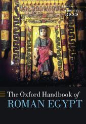 The Oxford Handbook of Roman Egypt