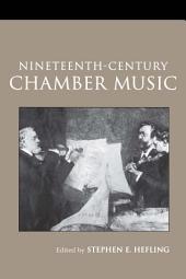 Nineteenth-Century Chamber Music: Edition 2