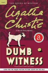 Dumb Witness: Hercule Poirot Investigates