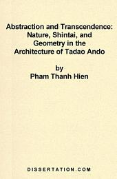 Abstraction and Transcendence: Nature, Shintai, and Geometry in the Architecture of Tadao Ando