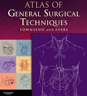 Atlas of General Surgical Techniques E-Book