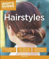Idiot's Guides: Hairstyles