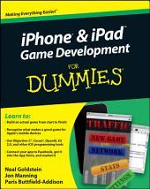 iPhone & iPad Game Development For Dummies