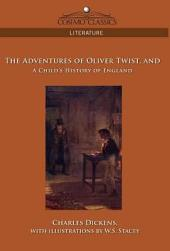 The Adventures of Oliver Twist And a Child's History of England
