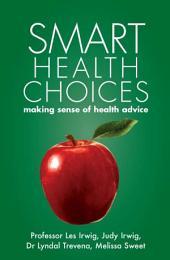 Smart Health Choices: making sense of health advice