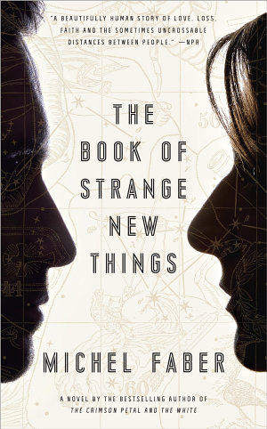 The Book of Strange New Things - Michael Faber