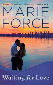 Waiting for Love, Gansett Island Series, Book 8