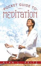 Pocket Guide to Meditation