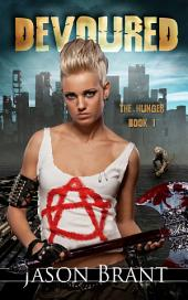 Devoured (The Hunger #1) (FREE)