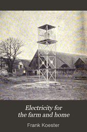 Electricity for the farm and home