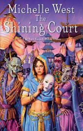 The Shining Court: The Sun Sword #3