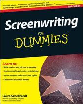 Screenwriting For Dummies: Edition 2