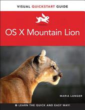 OS X Mountain Lion: Visual QuickStart Guide
